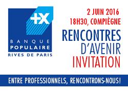 """Invitation aux """"Rencontres d'Avenir"""" de la Banque Populaire Rives de Paris"""